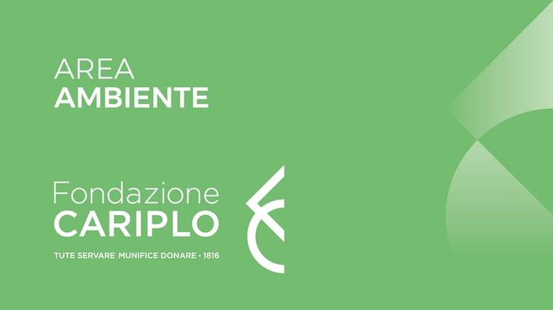 Aperti due bandi Cariplo 2018 collegati al Life Gestire 2020